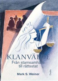 klanvalde-fran-stamsamhalle-till-rattsstat-1
